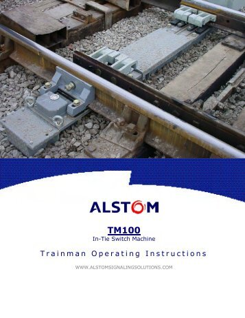 Trainm an Operating Instructions - ALSTOM Signaling Inc.