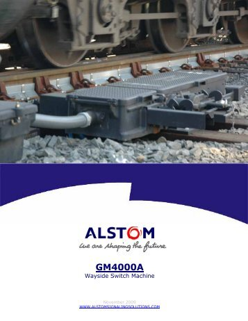 GM4000A Switch Machine Product Introduction Brochure - Alstom
