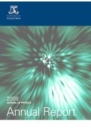 Annual Report 2008.pdf - School of Physics - University of Melbourne