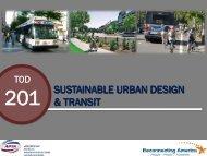 sustainable urban design & transit - American Public Transportation ...