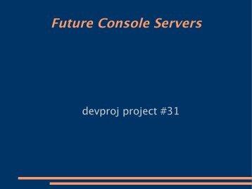 Future Console Servers - Dice