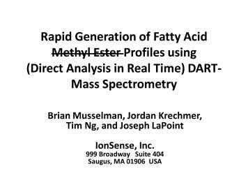 Rapid Generation of Fatty Acid Methyl Ester Profiles using - IonSense