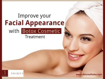 Quick and Effective Anti-wrinkle Treatment - Botox Cosmetic treatment