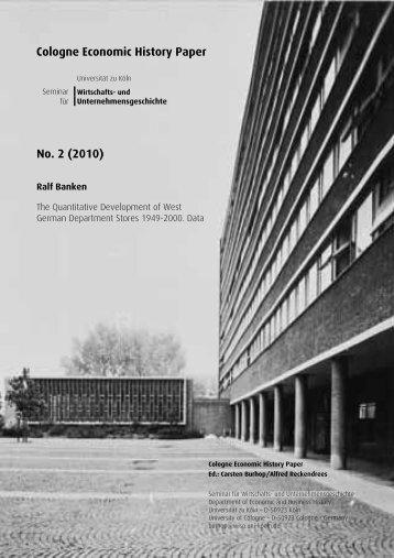 Cologne Economic History Paper - Seminar für Wirtschafts- und ...