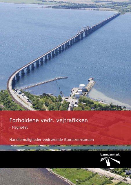 Forholdene vedr. vejtrafikken - Banedanmark