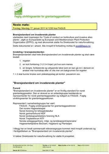 Faglig utviklingssenter for grøntanleggssektoren Neste møte: - FAGUS