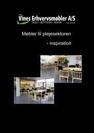 Brochure plejecentre.indd - Vines Erhvervsmøbler