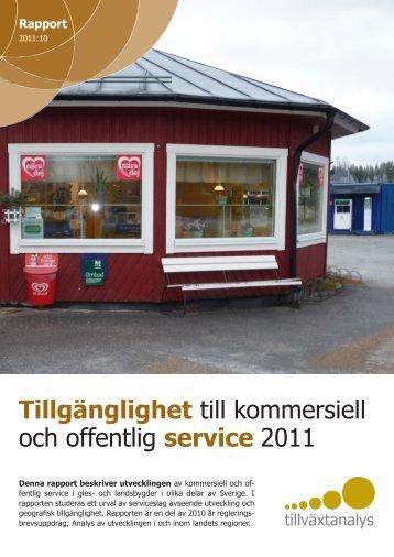 Tillgänglighet till kommersiell och offentlig service ... - Tillväxtanalys