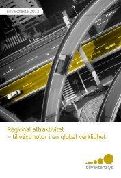 Regional attraktivitet – tillväxtmotor i en global ... - Tillväxtanalys