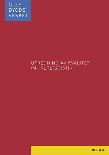 UTREDNING AV KVALITET PÅ RUTSTATISTIK