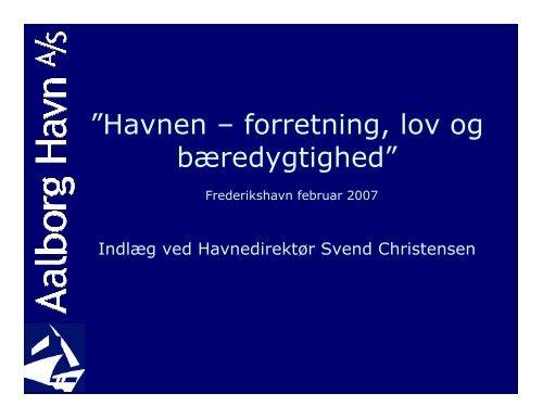 """Havnen – forretning, lov og bæredygtighed"""" - Danske Havne"""