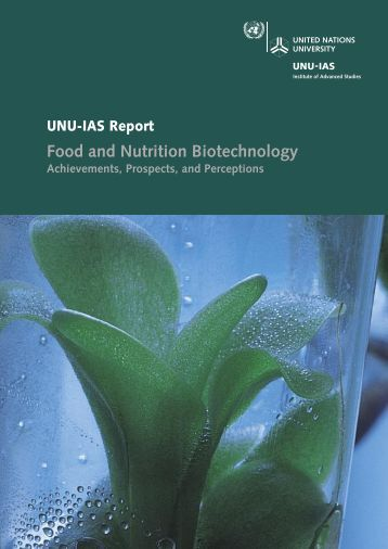 Food and Nutrition Biotechnology - UNU-IAS - United Nations ...