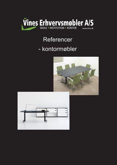 Referencer - kontormøbler - Vines Erhvervsmøbler