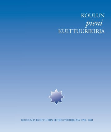Koulun pieni kulttuurikirja - Opetushallitus