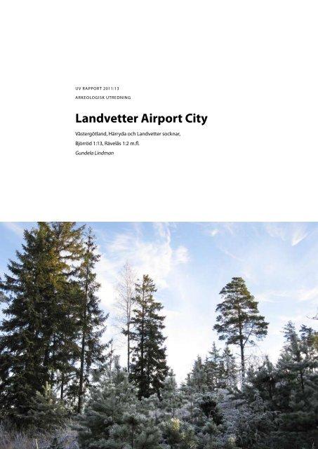 UV Rapport 2011:13. Arkeologisk utredning ... - arkeologiuv.se