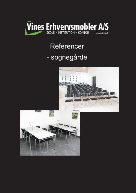 Referencer - sognegårde - Vines Erhvervsmøbler