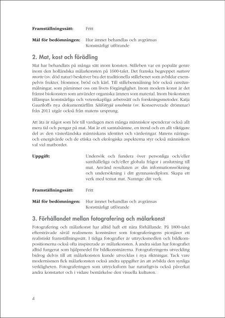 Uppgifterna för gymnasiediplomet i bildkonst 2013-2014 - Edu.fi
