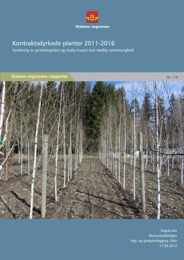 Kontraktsdyrkede planter 2011-2016 - Statens vegvesen