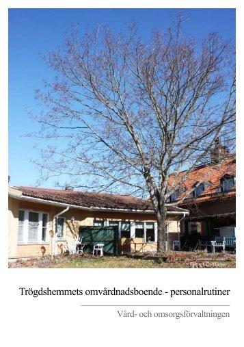Trögdshemmets omvårdnadsboende - personalrutiner - Enköping