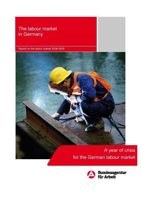 The Labour Market In Germany - Statistik der Bundesagentur für Arbeit