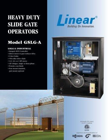 HEAVY DUTY SLIDE GATE OPERATORS - Linear