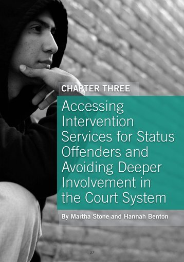 Accessing Intervention Services for Status Offenders and Avoiding ...