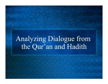 Analyzing Dialogue from the Qur'an and Hadith - J-blanchard.org