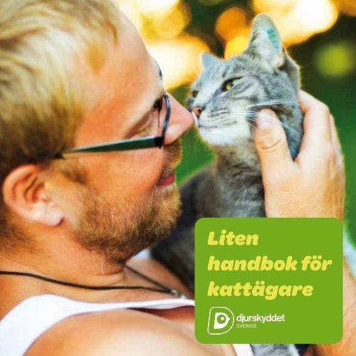 Liten handbok för kattägare - Djurskyddet Sverige