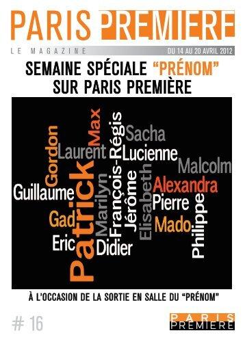 """SEMAINE SPÉCIALE """"PRÉNOM"""" SUR PARIS PREMIÈRE"""