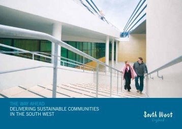 the way ahead delivering sustainable communities in the south west