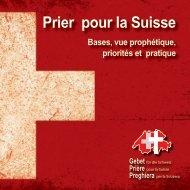 Prier pour la Suisse - Gebet für die Schweiz