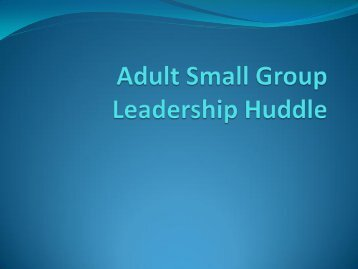 Types of Adult Small Groups - Grace Presbyterian Church
