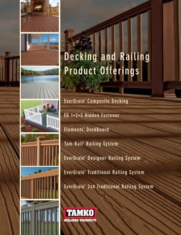 EverGrain Full Line Deck and Rail Brochure - BNW Builders