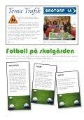 Brotorpsblaskan nr 1 – 2009 - Föräldraföreningen - Page 6