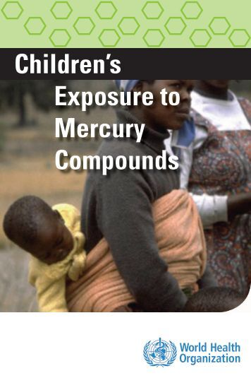 study on the effects of methyl mercury Laboratory procedure manual  analyte: inorganic mercury, methyl mercury, ethyl mercury  the effects of methyl mercury include changes in vision,.