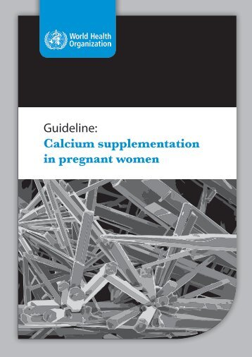 Guideline: Calcium supplementation in pregnant women