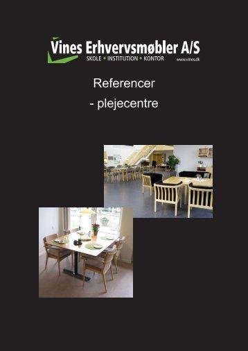 Referencer - plejecentre - Vines Erhvervsmøbler