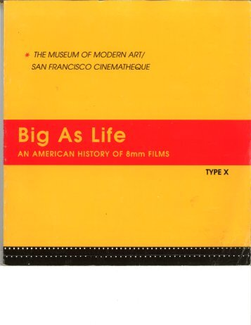 Big As Life: AN AMERICAN HISTORY OF 8MM ... - Donna Cameron