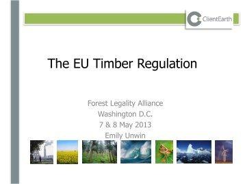 Emily_Unwin_FLA Washington May 2013.pdf - Forest Legality Alliance