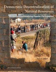 Democratic Decentralization of Natural Resources - World ...