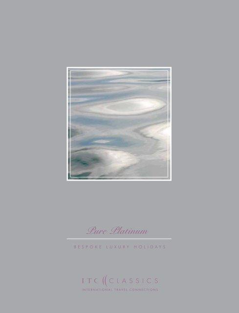 Pure Platinum Brochure 27mb Etiam Luxury Holidays