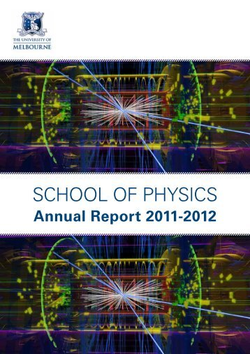 Annual Report 2011-2012.pdf - School of Physics - University of ...