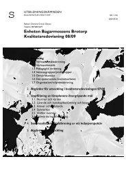 Enheten Bagarmossens Brotorp Kvalitetsredovisning 08/09