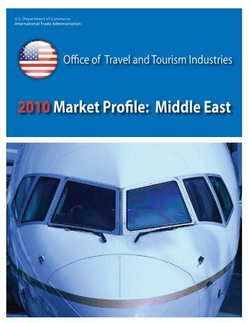 2010 Market Profile: Middle East - Office of Travel and Tourism ...