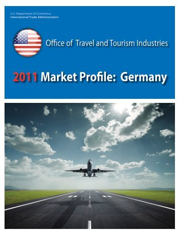 2011Market Profile: Germany - Office of Travel and Tourism Industries