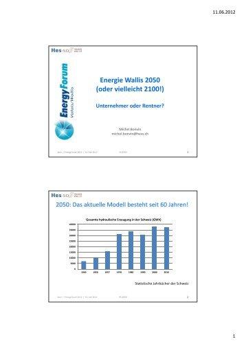 Energie Wallis 2050 (oder vielleicht 2100!) - im Energy Forum ...