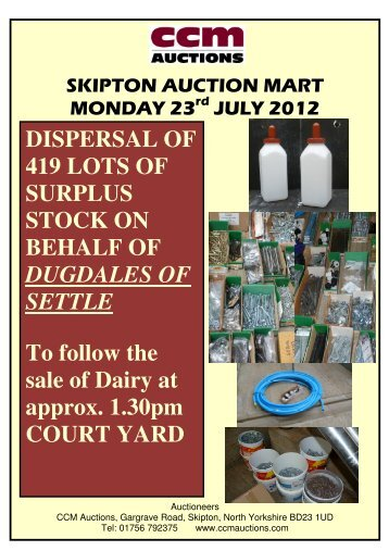DISPERSAL OF 419 LOTS OF SURPLUS STOCK ... - CCM Auctions