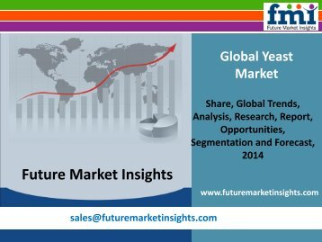 Yeast Market - Global Industry Analysis and Opportunity Assessment 2014 - 2020: Future Market Insights