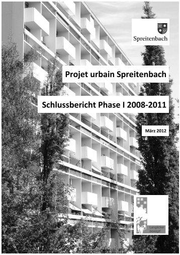 Projet urbain Spreitenbach Schlussbericht Phase I 2008-2011 - IRAP