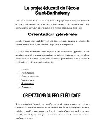 Accroître la réussite des élèves est le but premier du projet éducatif ...